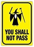 First Rober You Shall Not Pass Metal Wall Sign Plaque Art Inspirational - 8x12 inch
