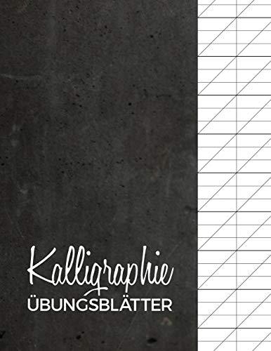 Kalligraphie Übungsblätter: Übungsheft mit Kalligrafie Papier | 120 Seiten zum Üben des Schönschreibens | ca. A4