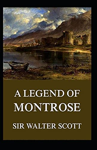 A Legend of Montrose: annotated