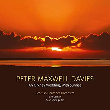 Davies: An Orkney Wedding, with Sunrise