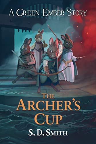The Archer's Cup (Green Ember Archer Book 3) (English Edition)