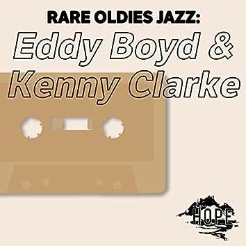 Rare Oldies Jazz: Eddy Boyd & Kenny Clarke