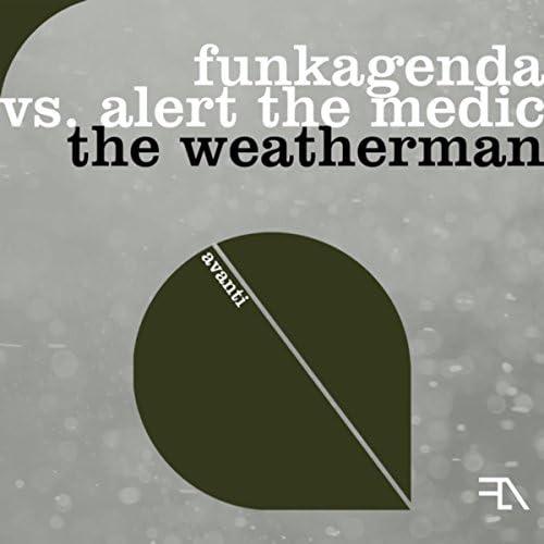 Funkagenda & Alert the Medic