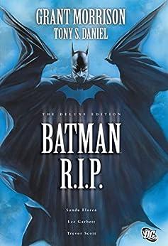 Batman: R.I.P. (Batman by Grant Morrison series Book 4) by [Grant Morrison, Tony Daniel, Lee Garbett, Tony Salvador Daniel]