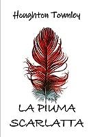 La Piuma Scarlatta: The Scarlet Feather, Italian edition