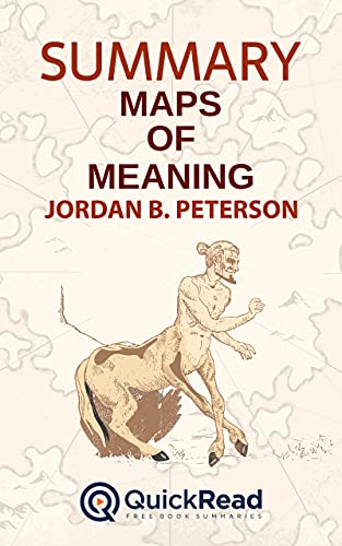 Summary of Maps of Meaning by Jordan B. Peterson (English Edition)