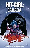 Hit-girl Vol. 2: Canadá: Volume 2