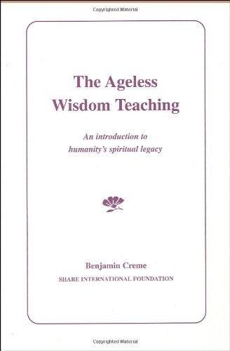 The Ageless Wisdom Teaching by Benjamin Creme (1999-12-31)