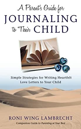 A Parent's Guide For Journaling to Their Child