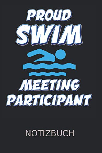 Proud Swim Meeting Participant...