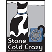 Stone Cold Crazy (Lil & Boris #4) (Lil and Boris Mysteries)