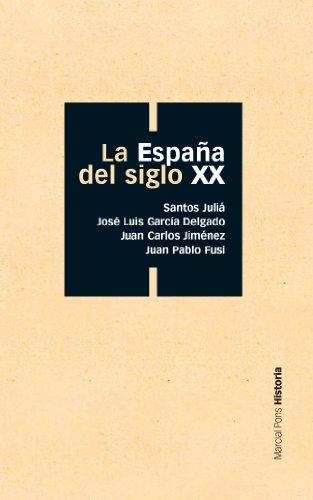 La España del siglo XX (Bolsillo nº 1) eBook: Juliá, Santos, José Luis García Delgado, Juan Carlos Jiménez, Juan Pablo Fusi: Amazon.es: Tienda Kindle