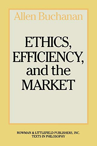 Ethics, Efficiency and the Market