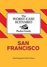 The Worst-Case Scenario Pocket Guide: San Francisco by David Borgenicht (2009-11-04)
