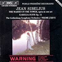 Sibelius: The Maiden in the Tower/Karelia
