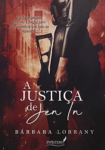 A JUSTIÇA DE JEN IN