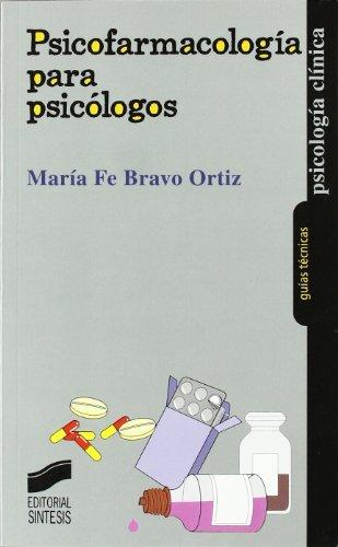 Psicofarmacología para psicólogos (Psicología clínica. Guías técnicas nº 8) (Spanish Edition)