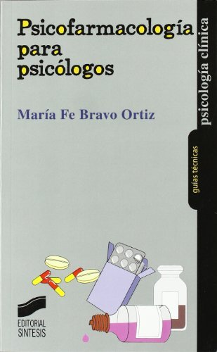 Psicofarmacología para psicólogos (Psicología clínica. Guías ...