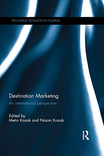 Destination Marketing: An international perspective (Routledge Advances in Tourism Book 36) (English Edition)