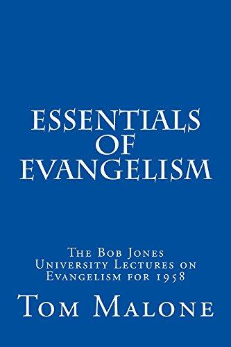 Essentials of Evangelism: The Bob Jones University Lectures on Evangelism for 1958 (English Edition)