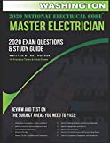 Washington 2020 Master Electrician Exam Questions and Study Guide: 400+ Questions for study on the 2020 National Electrical Code