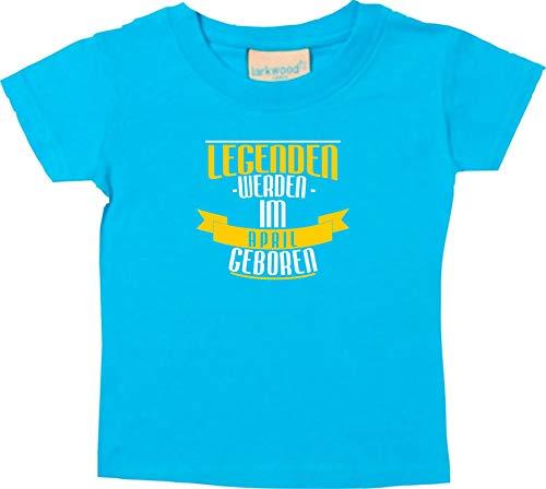 Shirtstown T-Shirt Enfants Légendes Être dans le Avril Né - Turquoise, 18-24 Monate