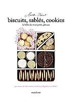 Biscuits, sablés, cookies - La Bible des tout petits gâteaux de Martha Stewart