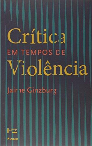 Critica em Tempos de Violência
