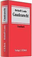 Gnadenrecht: Ein Handbuch