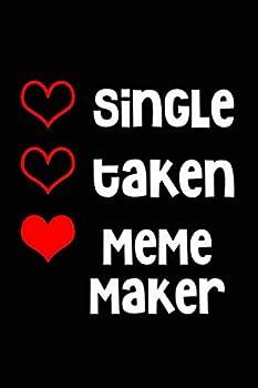 Best single taken meme Reviews
