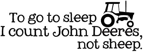 Home Find Wall Decals to Go to Sleep I Count John Deeres Inspiring Quotes Art Decal Inspirational product image