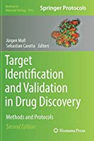 Target Identification and Validation in Drug Discovery: Methods and Protocols (Methods in Molecular Biology, 1953)