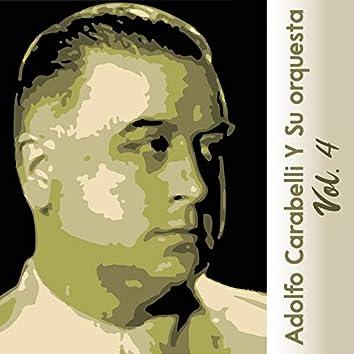 Adolfo Carabelli y Su Orquesta, Vol. 4