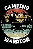 Diario de viaje en caravana: Tu libro personal  de recorridos para viajes en caravana y camping ♦ formato 6x9 ♦ motivo: Camping warrior retro rund