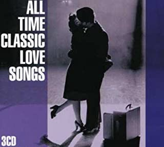 All Time Classic Love Songs / Various