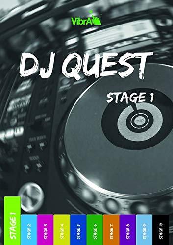 Das DJ Buch für Anfänger. DJing lernen. DJ Mixing, DJ Techno, DJ Lehrbuch mit Bonus-Material (DEU) (DJ Quest)