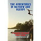 The Adventures of Mathew and Freddy: A camping trip they´ll never forget (English Edition)