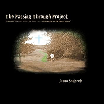 The Passing Through Project