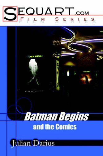 [(Batman Begins and the Comics)] [Author: Julian Darius] published on (September, 2005)