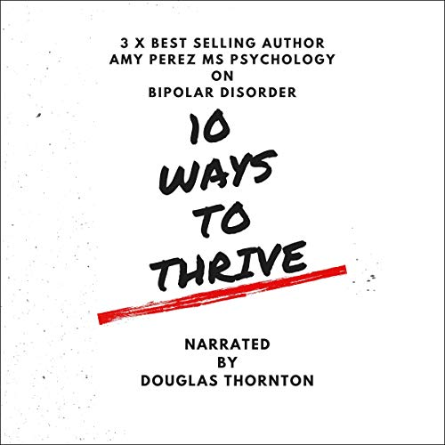 10 Ways to Thrive with Bipolar Disorder cover art