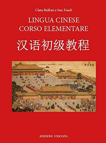 Lingua cinese corso elementare. Con CD-Audio