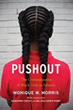 Best pushout >: the criminalization of black girls in schools Reviews