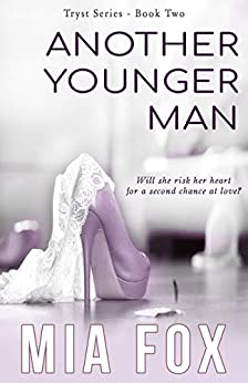 Another Younger Man (Tryst Series Book 2) by [Mia Fox]