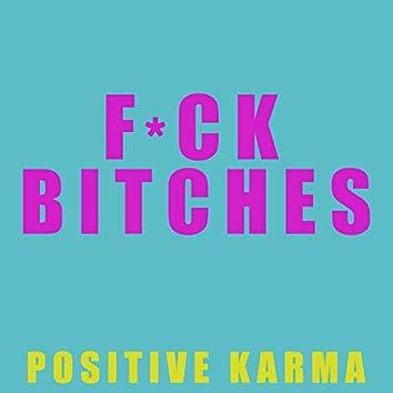 Fuck Bitches