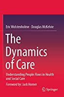 The Dynamics of Care: Understanding People Flows in Health and Social Care