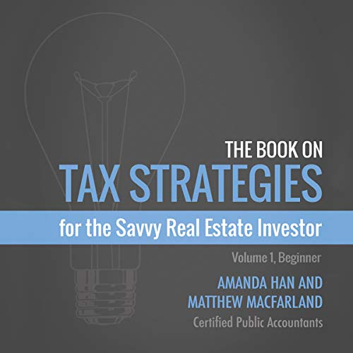 The Book on Tax Strategies for the Savvy Real Estate Investor cover art