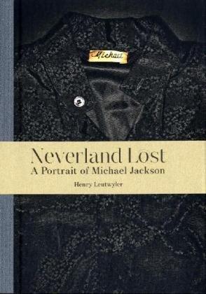Neverland Lost: A Portrait of Michael Jackson