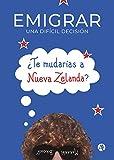 Emigrar, una difícil decisión: ¿Te mudarías a Nueva Zelanda?