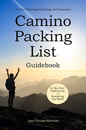 Camino Packing List Guidebook: For Your Pilgrimage to Santiago de Compostela (English Edition)
