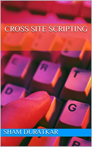 Cross Site Scripting (English Edition)